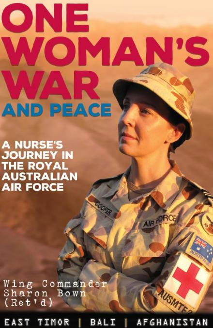 Sharon Bown One Womans War and Peace