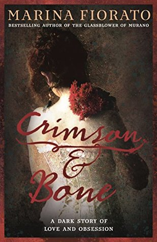 Crimson and Bone Marina Fiorato
