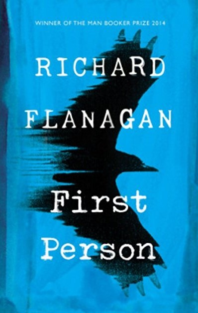First Person by Richard Flanagan