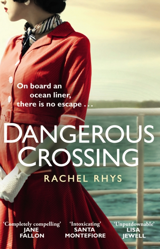 Dangerous Crossing Rachel Rhys