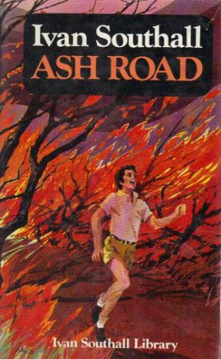 Ash Road by Ivan Southall