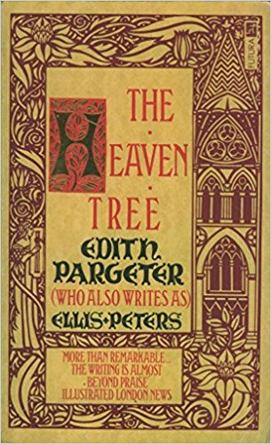 The Heaven Tree by Edith Pargeter
