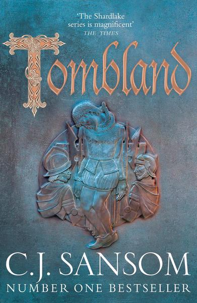 Tombland by CJ Sansom